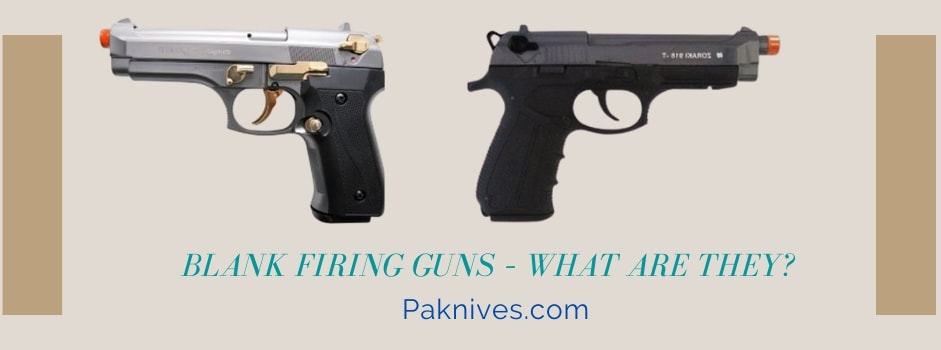 Blank Firing Guns – What are They?
