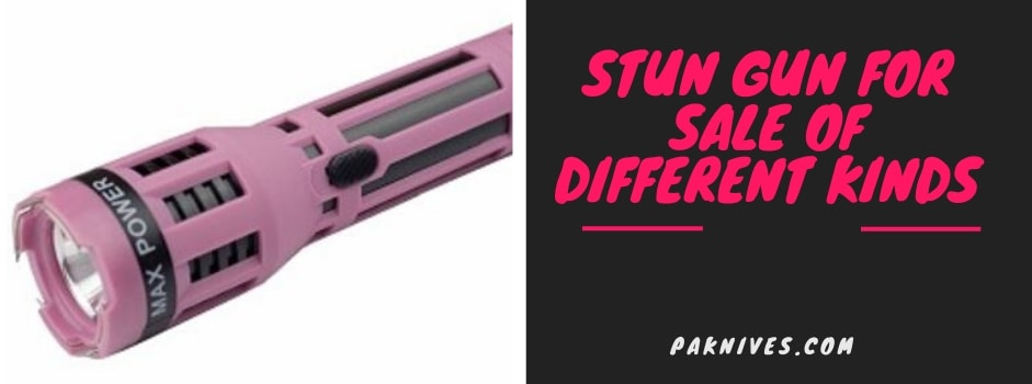 Stun Gun for Sale Of Different Kinds