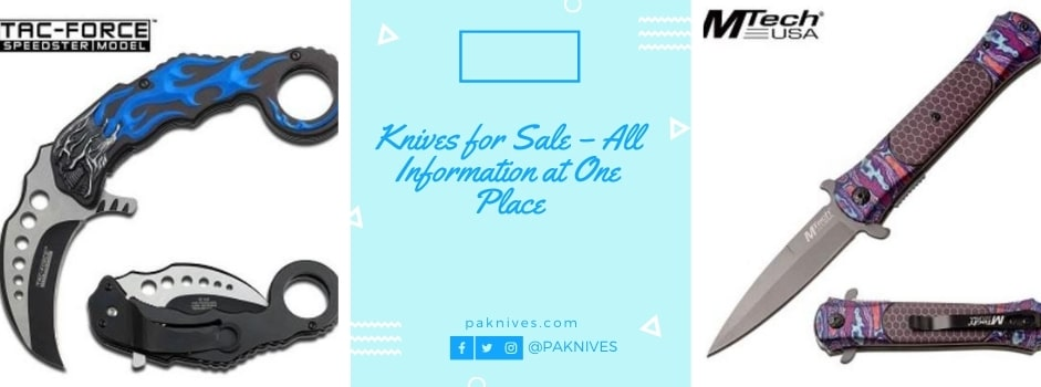 Knives for Sale – All Information at One Place